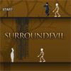 Surround Evil