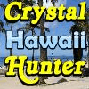 Hawaii Crystal Hunter