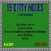 18 Dirty Holes