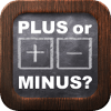 Plus or Minus